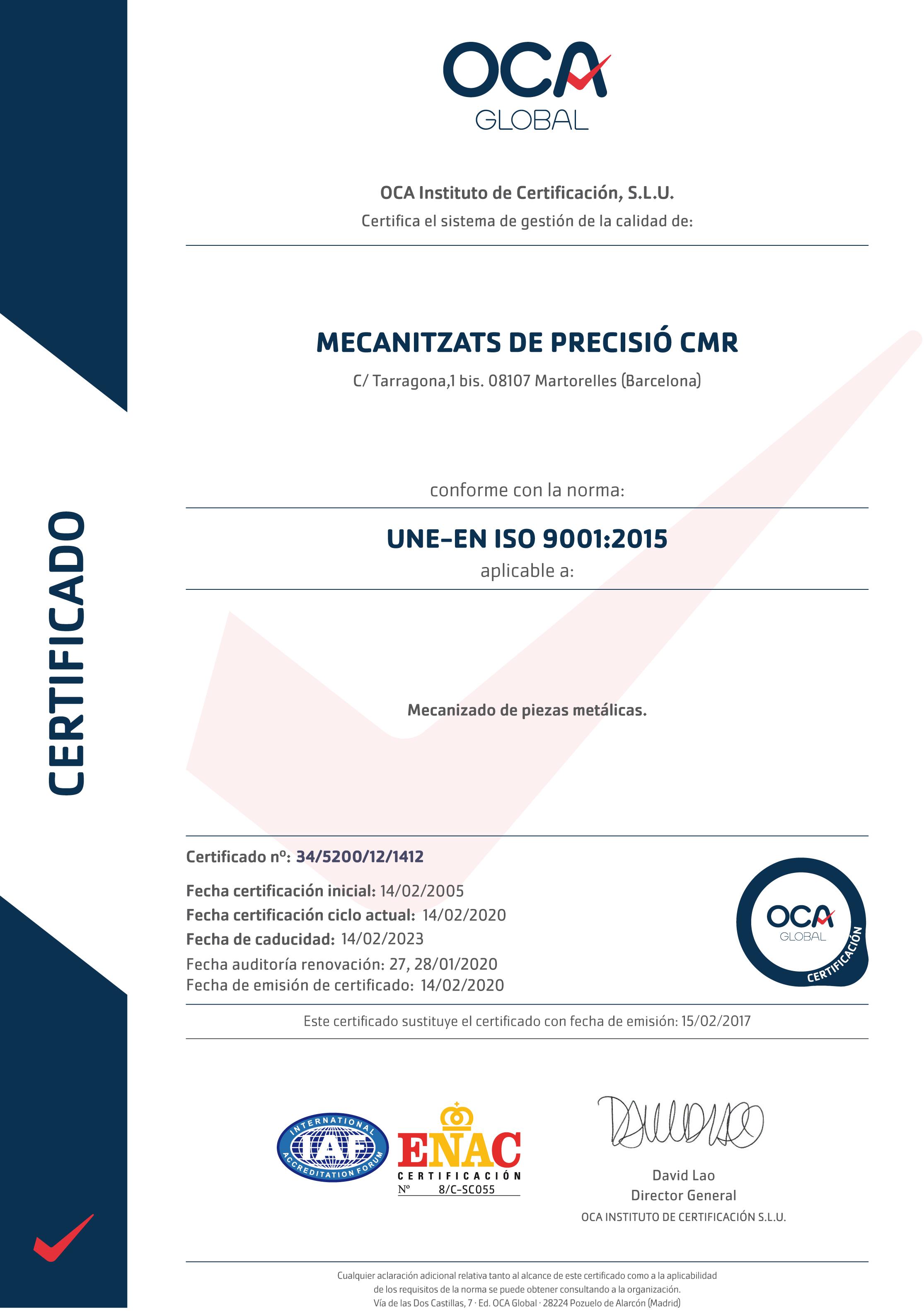 Certificado UNE-EN ISO 9001:2015 Mecanizados CMR