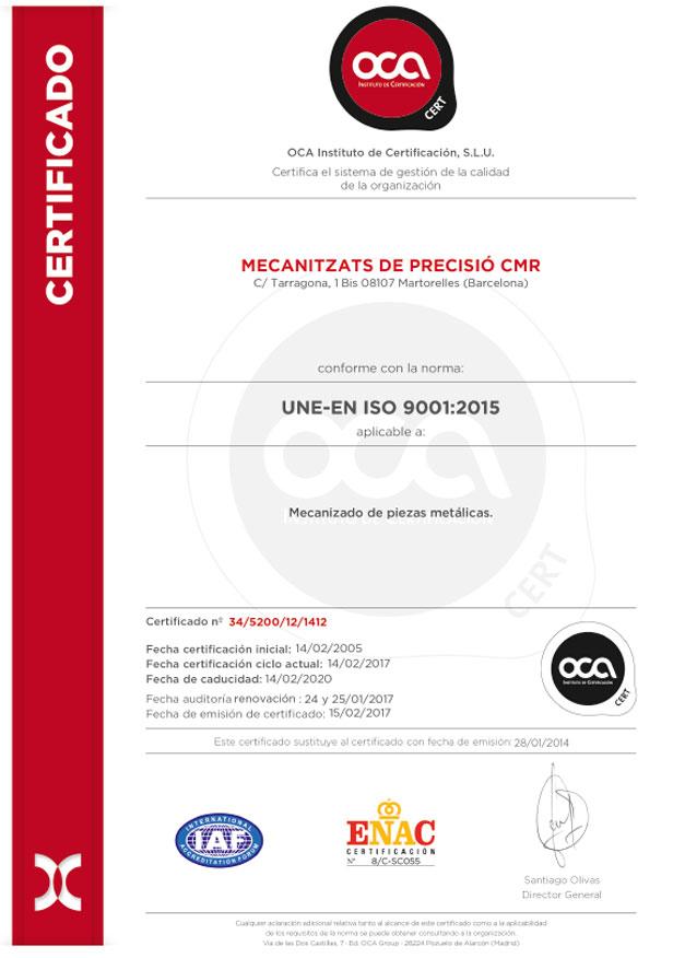 Certificado UNE-EN ISO 9001:2015 | Mecanizados C.M.R